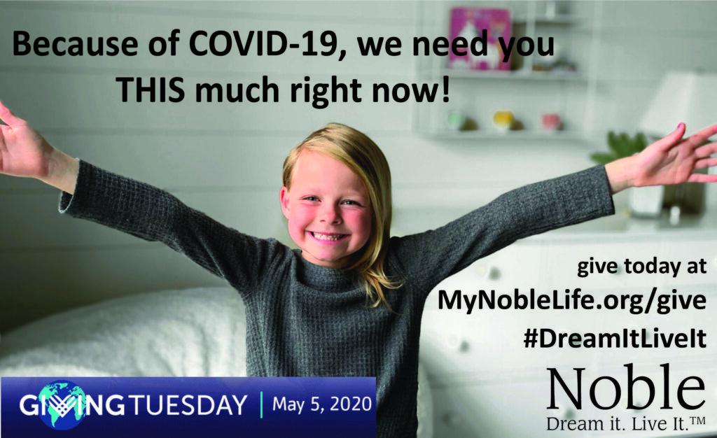 Please consider supporting Noble today during #GivingTuesdayNow 2020