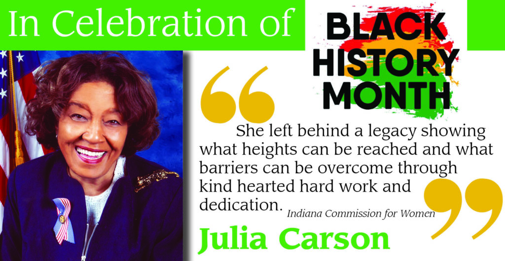 As part of our Black History Month series, we are proud to highlight Julia Carson.
